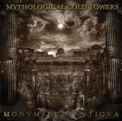 Mythological Cold Towers - Monvmenta Antiqva (Nac)
