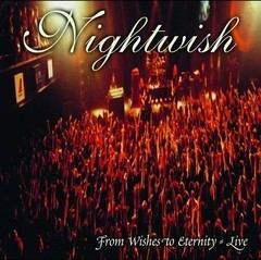 Nightwish - From Wishes To Eternity Live (Nac)