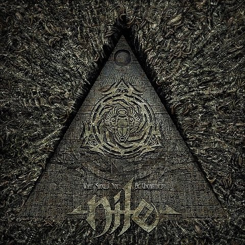 Nile - What Should Not Be Unearthed (Nac)