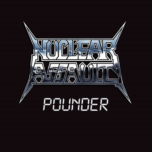 Nuclear Assault - Pounder (EP/Nac/Compacto 7