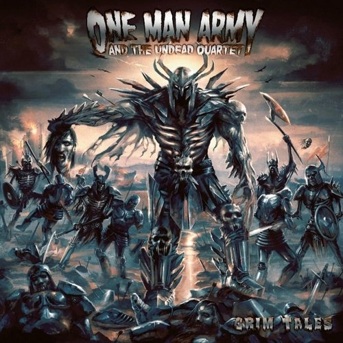 One Man Army And The Undead Quartet - Grim Tales (Nac)