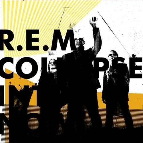 R.E.M - Collapse Into Now (Nac)