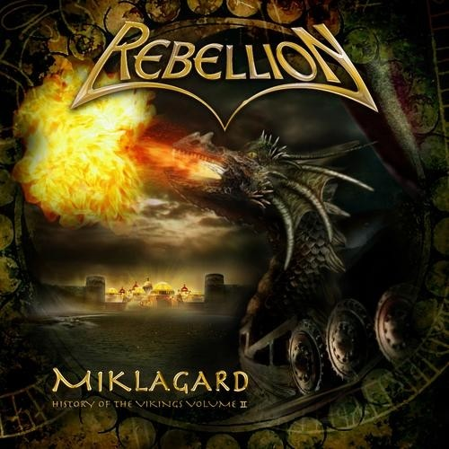 Rebellion - Miklagard: The History Of The Vikings Volume II (Nac)