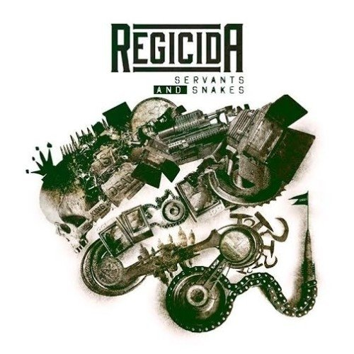 Regicida - Servants And Snakes (Nac)