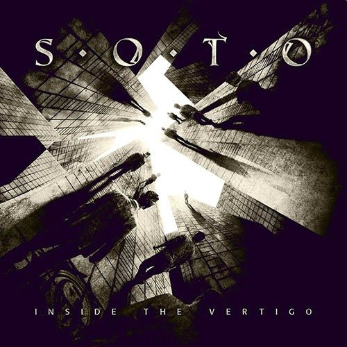 S.O.T.O - Inside The Vertigo (Nac)