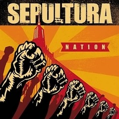 Sepultura - Nation (Nac/5 Bonus)