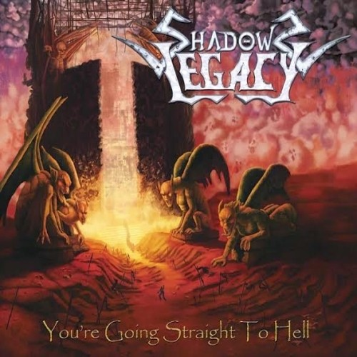 Shadows Legacy - You're Going Straight To Hell (Nac)