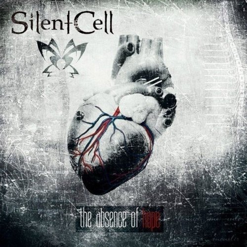 Silent Cell - The Absence Of Hope (Nac)