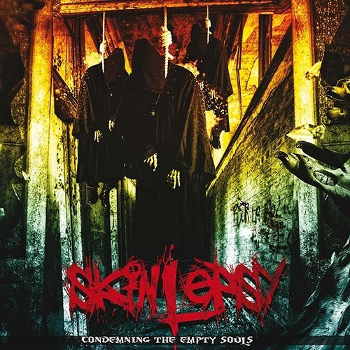 Skinlepsy - Condemning The Empty Souls (Nac)