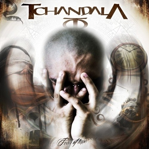 Tchandala - Fear Of Time (Nac)