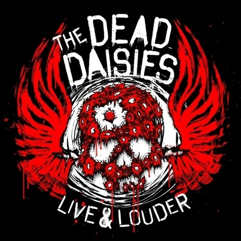 The Dead Daisies - Live And Louder (Nac)