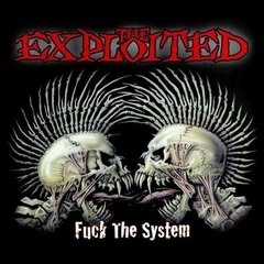 The Exploited - Fuck The System (Nac/4 Bonus)