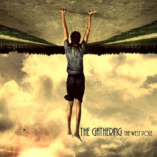 The Gathering - The West Pole (Nac)