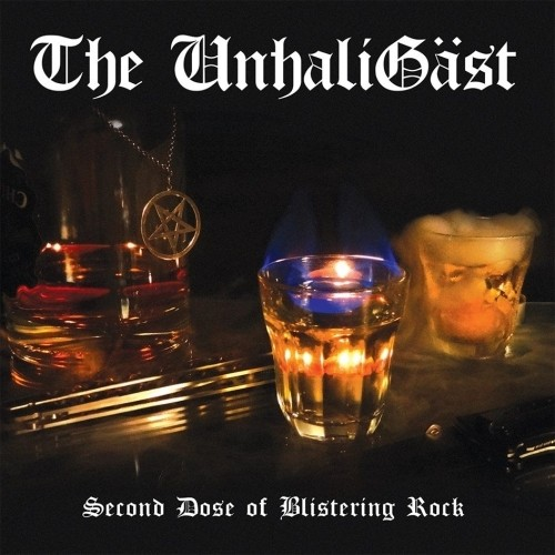 The Unhaligast - Second Dose Of Blistering Rock (Nac/Digipack)