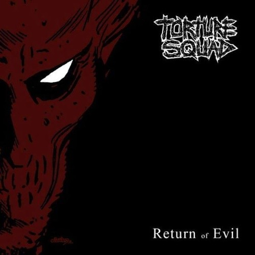 Torture Squad - Return Of Evil (EP/Nac/Slide Pack)
