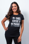 Camiseta As Many Coffee As Possible