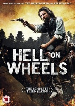 Hell on Wheels 3ª Temporada