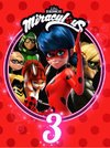 Miraculous - As Aventuras de Ladybug 3ª Temporada