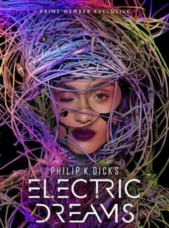 Philip K Dick's Electric Dreams 1ª Temporada