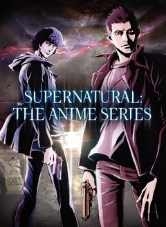 SUPERNATURAL The Anime Series