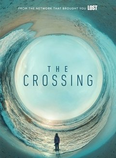 The Crossing 1ª Temporada