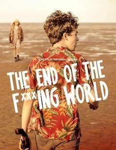 The End of The F***ing World 1ª Temporada
