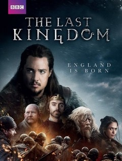 The Last Kingdom 1ª Temporada