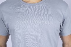 T-SHIRT MAKE CHOICES GREY na internet