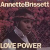 LP Annette Brissett - Love Power (Original Press) [VG+]