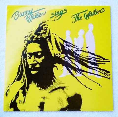 LP Bunny Wailer - Sings The Wailers (Original US Press) [VG+]