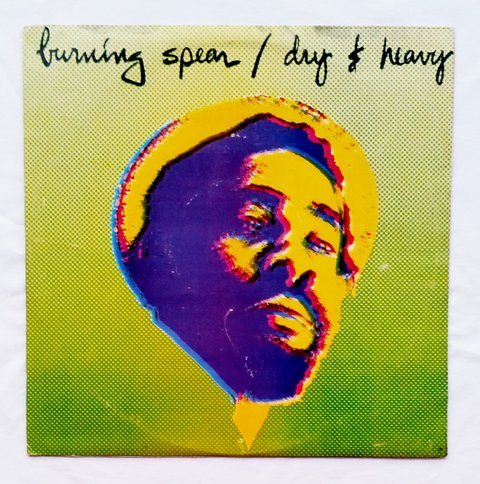 LP Burning Spear - Dry & Heavy [VG+]