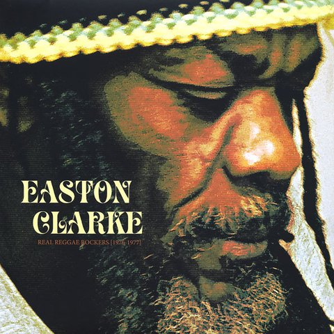 LP Easton Clarke - Real Reggae Rockers [1976-1977] [M]