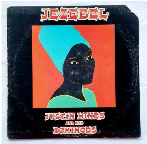 LP Justin Hines & the Dominoes - Jezebel [VG+]