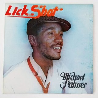 LP Michael Palmer - Lick Shot (Original JA Press) [VG+]