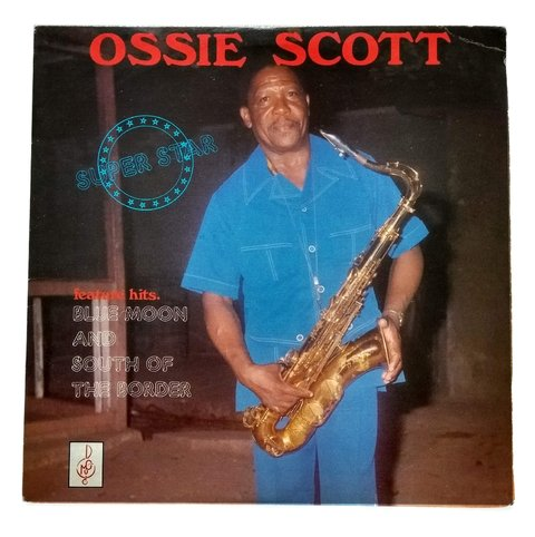 LP Ossie Scott - Super Star (Original Press) [VG+]