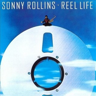 LP Sonny Rollins - Reel Life [NM]
