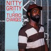 LP Nitty Gritty - Turbo Charged [M]