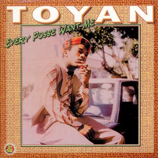 LP Toyan - Every Posse Want Me [NM]