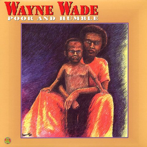 LP Wayne Wade - Poor & Humble [NM]