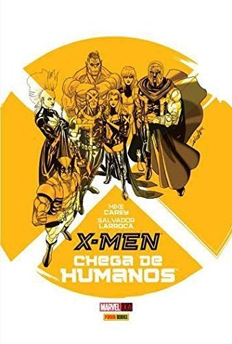 X-Men - Chega de Humanos (Marvel OGN)