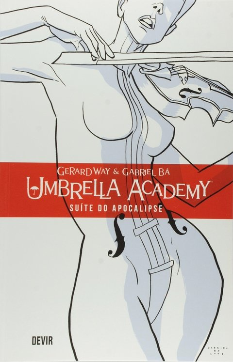 Umbrella Academy #01 - Suíte do Apocalipse