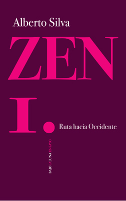 Zen 1 - Ruta hacia Occidente