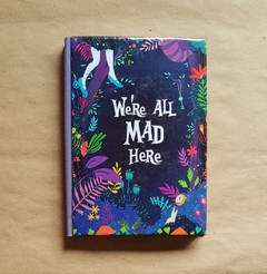 We are all mad here! Alicia A5 100 hojas rayadas