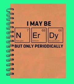 I maybe nerdy...