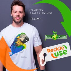 Arara_Caninde_Recicle_Use_Salva_o_Planeta