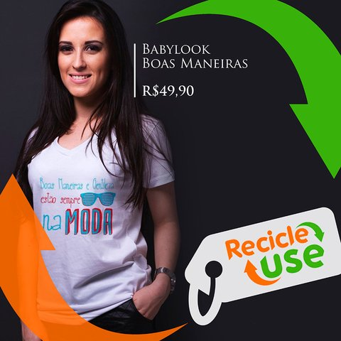 Boas_maneiras_Recicle_Use_Salve_o_Planeta