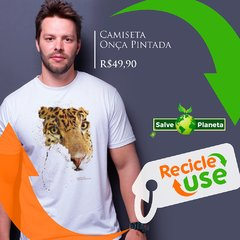 onca_pintada_camisetas_eclogicas_recicle_use_salve_o_planeta