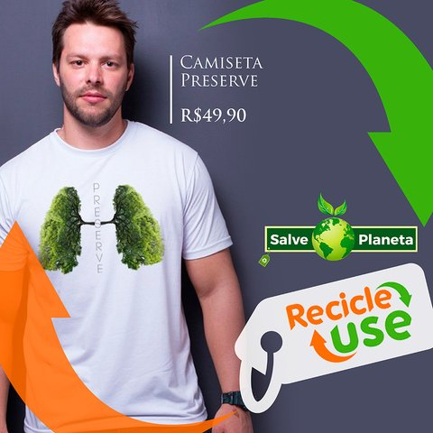 Preserve_Recicle_Use_Salve_o_Planeta
