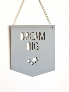 "CARTEL ""DREAM BIG"""