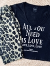 Remera all you need is love